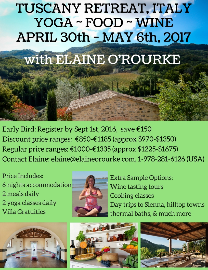 Elaine o 39 rourke tuscany italy april 30th may 6th 2017 for Yoga and wine retreat