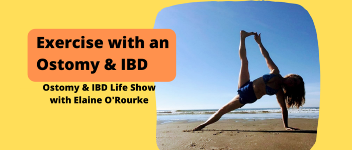 Exercise with an Ostomy, Crohn's disease, IBD