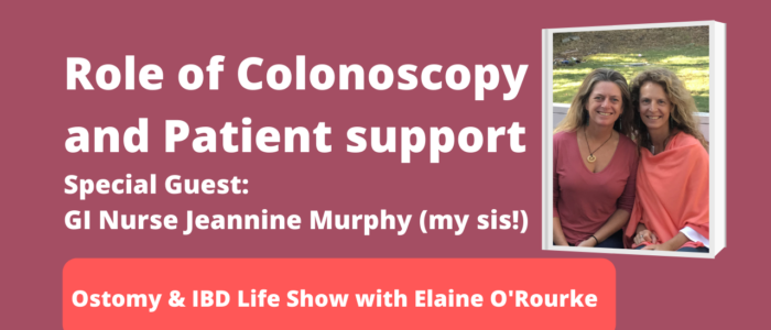 Role of Colonoscopy and Patient Support with Crohn's disease, Colitis, Cancer, Ostomy