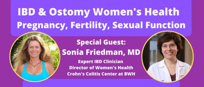 IBD and Ostomy Women's Health. Pregnancy, Fertility, Sexual Function
